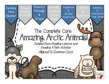 The Complete Core: Amazing Arctic Animals!  Close reading