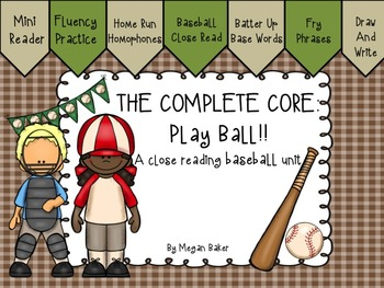 The Complete Core: Play Ball! A Close Reading Baseball Unit