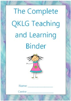 The Complete QKLG Teaching and Learning Binder