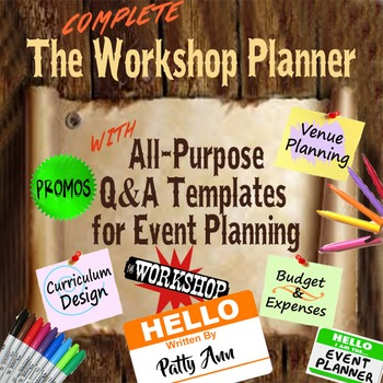 WORKSHOP PLANNER: COMPLETE All-Purpose Q&A Templates  for