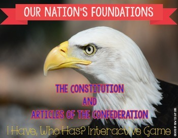 """The Constitution & Articles of the Confederation """"I Have,"""
