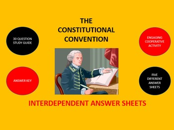 The Constitutional Convention:  Interdependent Answer Shee