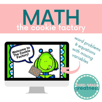The Cookie Factory - Word Problems & Equations with Missin
