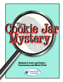 Forensic Science: The Cookie Jar Mystery-Conclusion and Mo