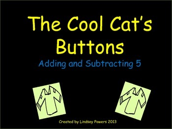 The Cool Cat's Button Math - Adding and Subtracting 5
