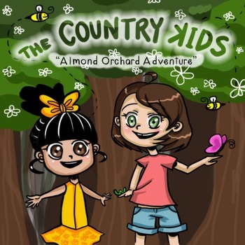 The Country Kids: Almond Orchard Adventure (children's book)