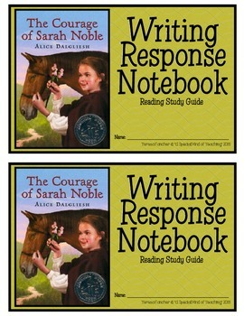 The Courage Of Sarah Noble, by: Alice Dalgliesh- Writing R