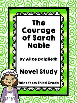 The Courage of Sarah Noble Novel Study