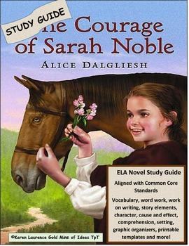 The Courage of Sarah Noble Reading Literature Novel Study