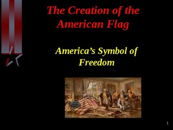 The Creation of the American Flag