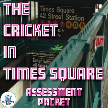 The Cricket in Times Square Assessment