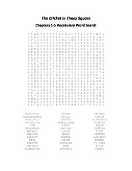 The Cricket in Times Square Chapters 1-15 Vocabulary Word