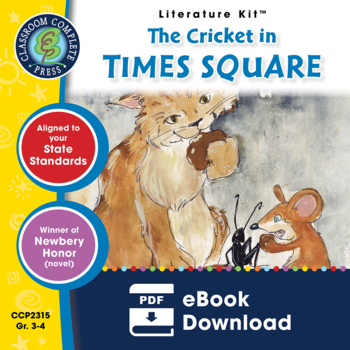 The Cricket in Times Square - Literature Kit Gr. 3-4