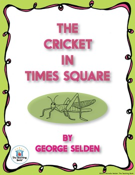 The Cricket in Times Square Novel Study CD