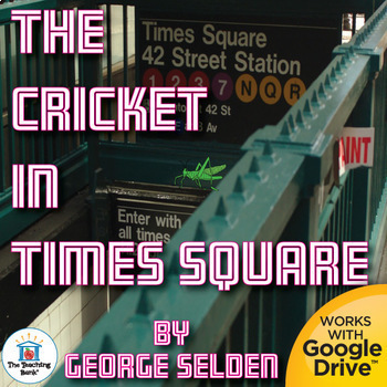 The Cricket in Times Square Unit Novel Study