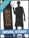 The Crossover Novel Study Guide Kwame Alexander | READING