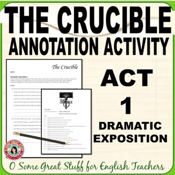The Crucible Act 1 Dramatic Exposition Annotation Activity