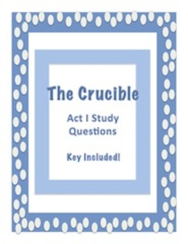 The Crucible Act I Study Questions
