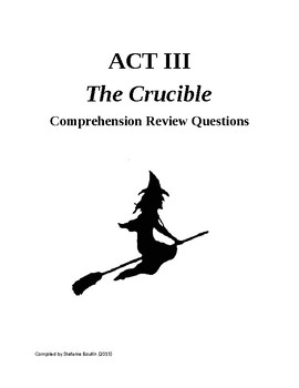 The Crucible Act III Review and Comprehension Questions