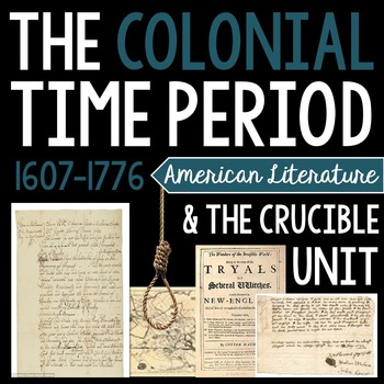 The Crucible & Colonial Time Period Unit: Hands-on, Intera