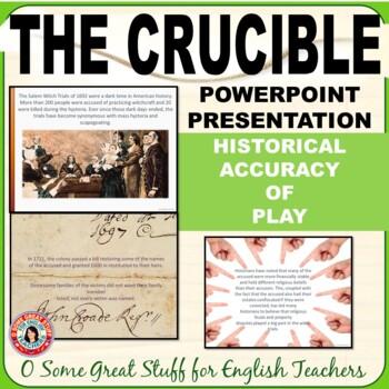 The Crucible Historical Accuracy of Arthur Miller's Play a