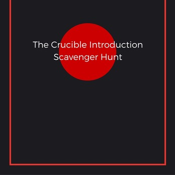 The Crucible Introduction Scavenger Hunt