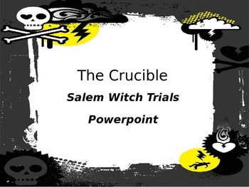 The Crucible- Salem Witch Trials Powerpoint