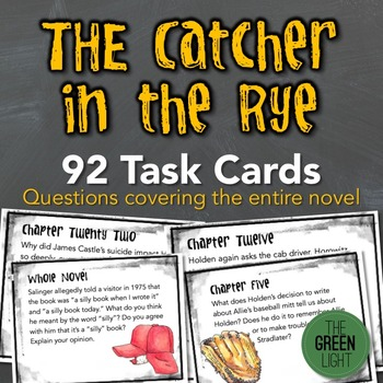 The Catcher in the Rye Task Cards: Quizzes, Discussion Que