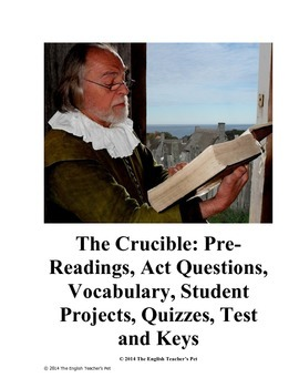 The Crucible Unit- Questions, Quizzes, Essay, Projects, an
