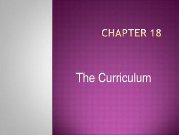 The Curriculum Power Point Presentation