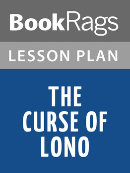 The Curse of Lono Lesson Plans