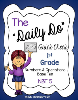 "The ""Daily Do"" Quick Check 1st Grade Numbers & Operations"