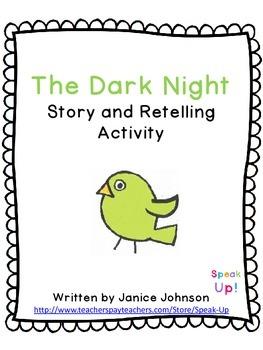 The Dark Night Story and Retelling Activity {EFL, ESL, italki}