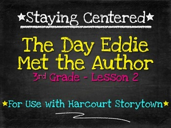 The Day Eddie Met the Author - 3rd Grade Harcourt Storytow