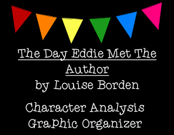 The Day Eddie Met the Author Character Analysis Graphic Organizer