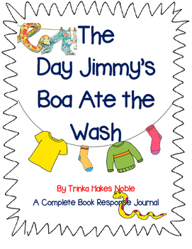 The Day Jimmy's Boa Ate the Wash by Trinka Hakes Noble-Com