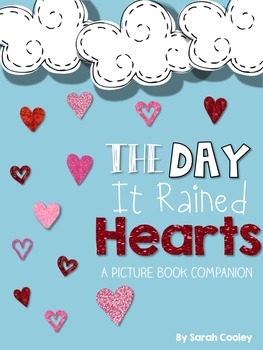 The Day it Rained Hearts:  A Book Companion