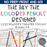 The Day the Colored Pencils Resigned: A Reader's Theater a