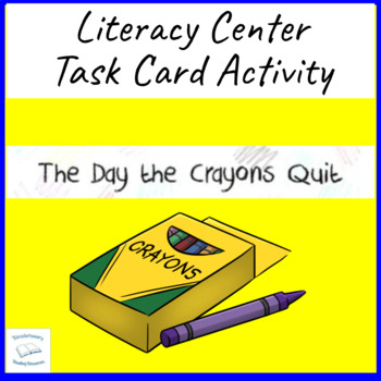 The Day the Crayons Quit Daywalt Literacy Task Center Read
