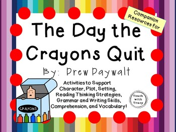 The Day the Crayons Quit by Drew Daywalt:   A Complete Lit