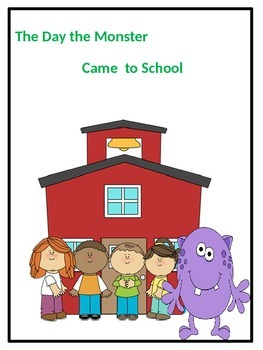 The Day the Monster Came to School Story on Classroom Rules
