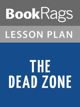 The Dead Zone Lesson Plans