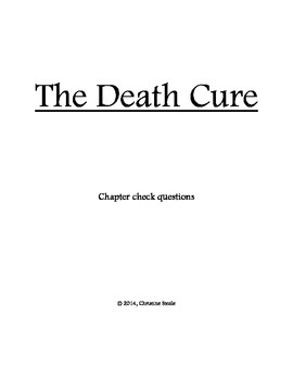 The Death Cure Chapter Check Questions