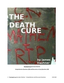 The Death Cure by James Dashner --  Questions