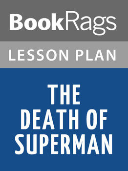 The Death of Superman Lesson Plans