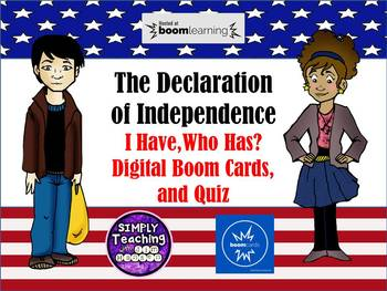 The Declaration of Independence I Have, Who Has? Game and Quiz