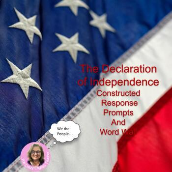 The Declaration of Independence : Word Wall and Constructe