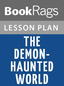 The Demon-Haunted World Lesson Plans