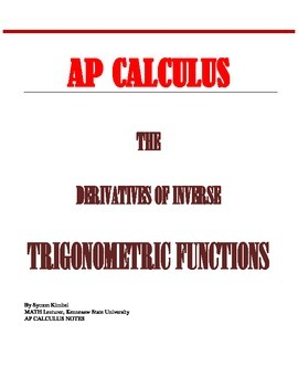 AP CALCULUS: DERIVATIVES OF INVERSE TRIG FUNCTIONS