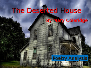 The Deserted House by Mary Coleridge Poetry Lesson
